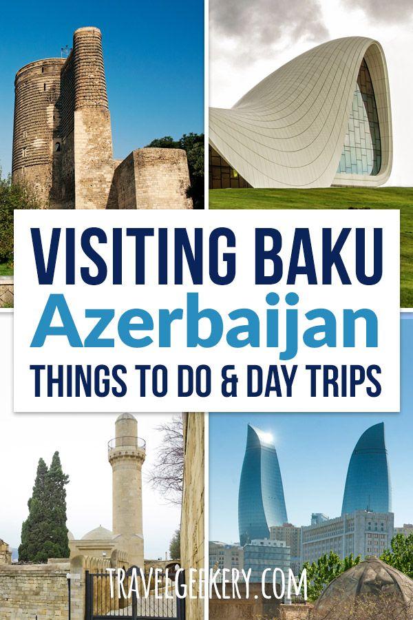 20 Best Things To Do In Baku Azerbaijan And Around Azerbaijan Travel Eastern Europe Travel Asia Travel