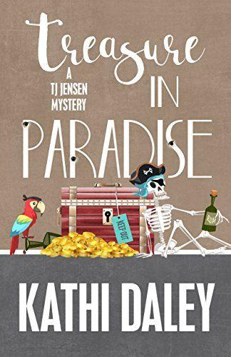 Treasure in Paradise (A Tj Jensen Mystery Book 7) by Kath... https://www.amazon.com/dp/B01N5OSSL2/ref=cm_sw_r_pi_dp_x_GFePyb7GESK0M