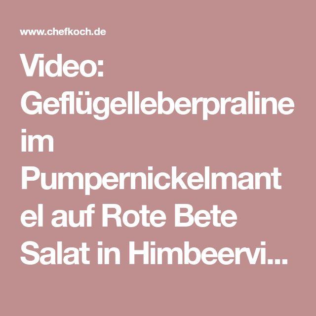 Video: Geflügelleberpraline im Pumpernickelmantel auf Rote Bete Salat in Himbeervinaigrette | Chefkoch.de Video