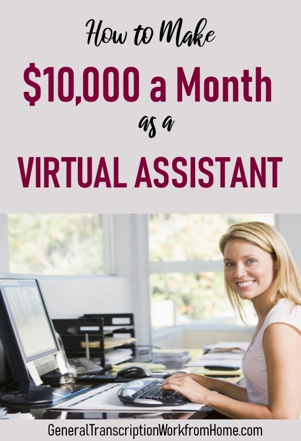 How to Make $10,000 a Month as a Virtual Assistant
