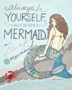 Mermaid Printable Wall Art Always Be Yourself Unless You Can A