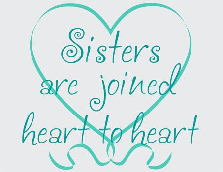 Sisters Joined Heart to Heart