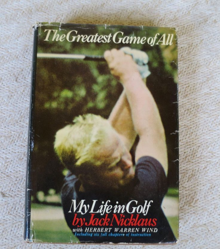 Vintage Jack Nicklaus The Greatest Game of All My Life in Golf Book  First Edition 1969 Famous Golfer Autobiography HIs Game and Tips by BonniesVintageAttic on Etsy