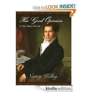 84 best books ive read in 2013 images on pinterest fiction jane his good opinion a mr darcy novel brides of pemberley by nancy fandeluxe Choice Image