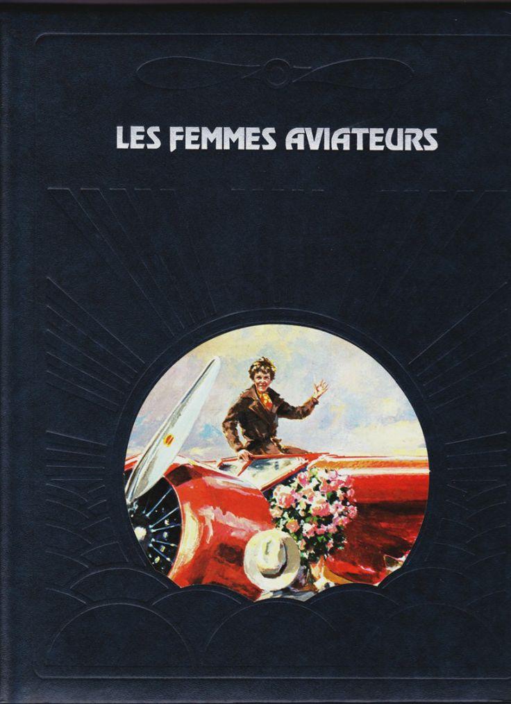 Les Femmes aviateurs http://maquettes-avions.hautetfort.com/archive/2012/05/15/les-femmes-aviateurs.html