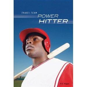 Power Hitter (Travel Team) (Paperback)  http://www.picter.org/?p=0761385398