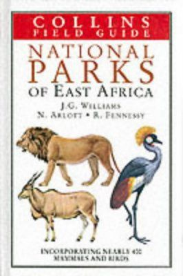Collins Field Guide to the National Parks of East Africa