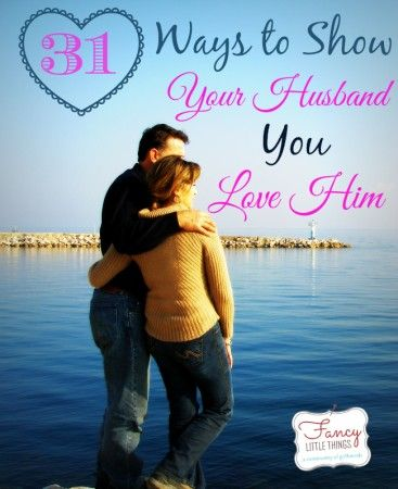 It's 14th January, exactly 31 days from Valentines day! Here are 31 ways to show your husband you love him. Pick out one task to do each day until Valentine's Day and it will be the best celebration of your love.