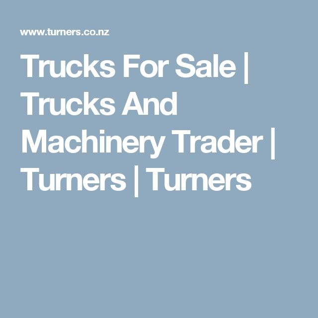 Trucks For Sale | Trucks And Machinery Trader | Turners | Turners