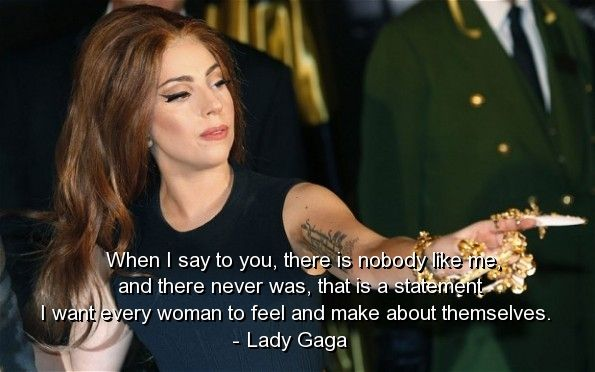 lady gaga quotes career - photo #26