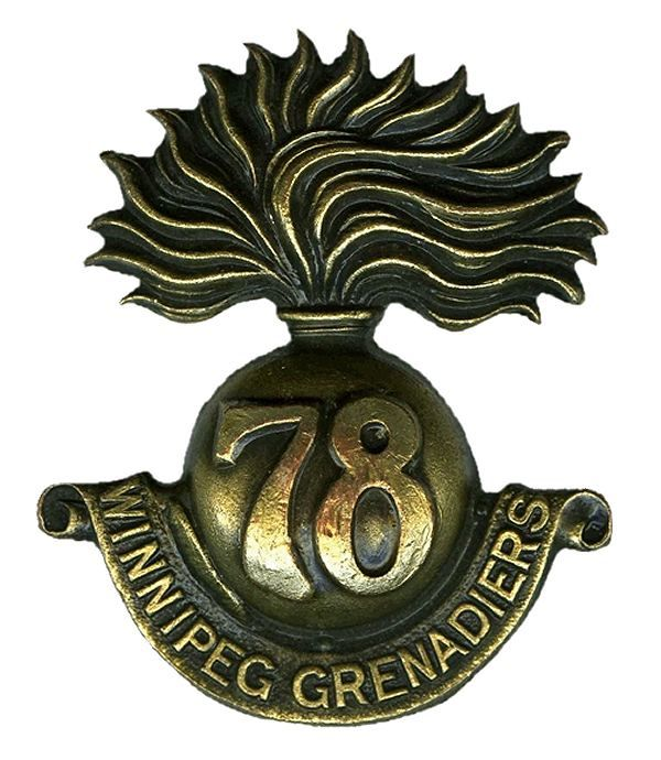 "CEF - Cap Badge - 78th Canadian Infantry Battalion - ""Winnipeg Grenadiers"" - Winnipeg, Manitoba"