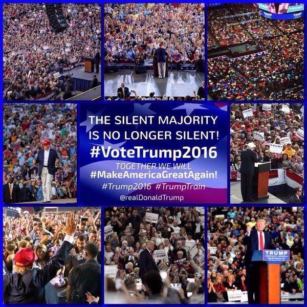 The Silent Majority is NO LONGER SILENT! #VoteTrump2016 #MakeAmericaGreatAgain!