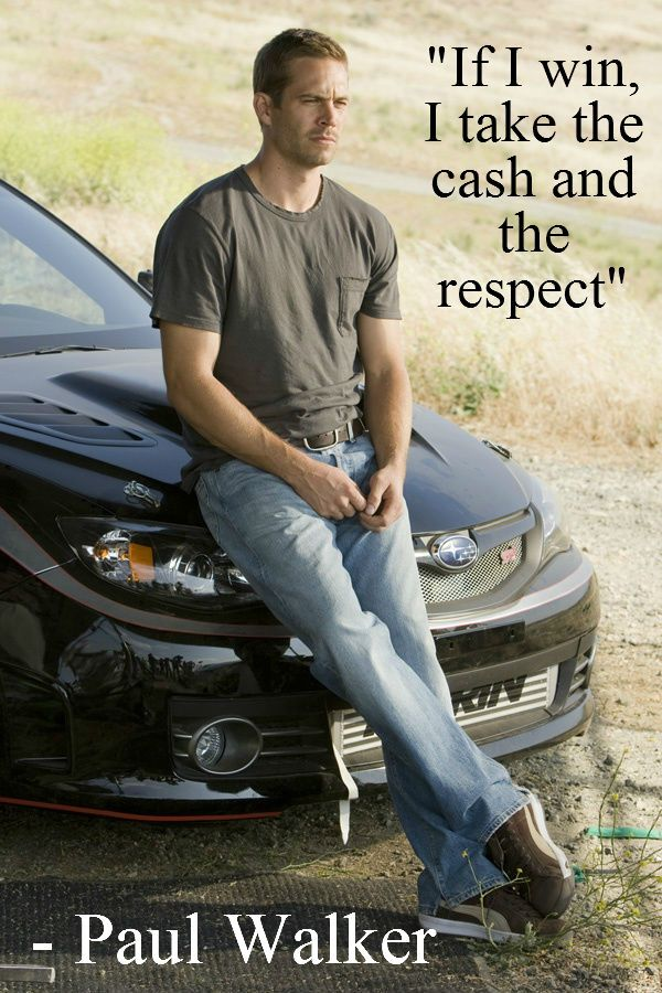 In Memory Of Paul Walker Because Respect to others is all they care about (: not always all about me look at the bigger picture peeps