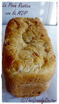 La Torta Rustica con la Macchina del Pane