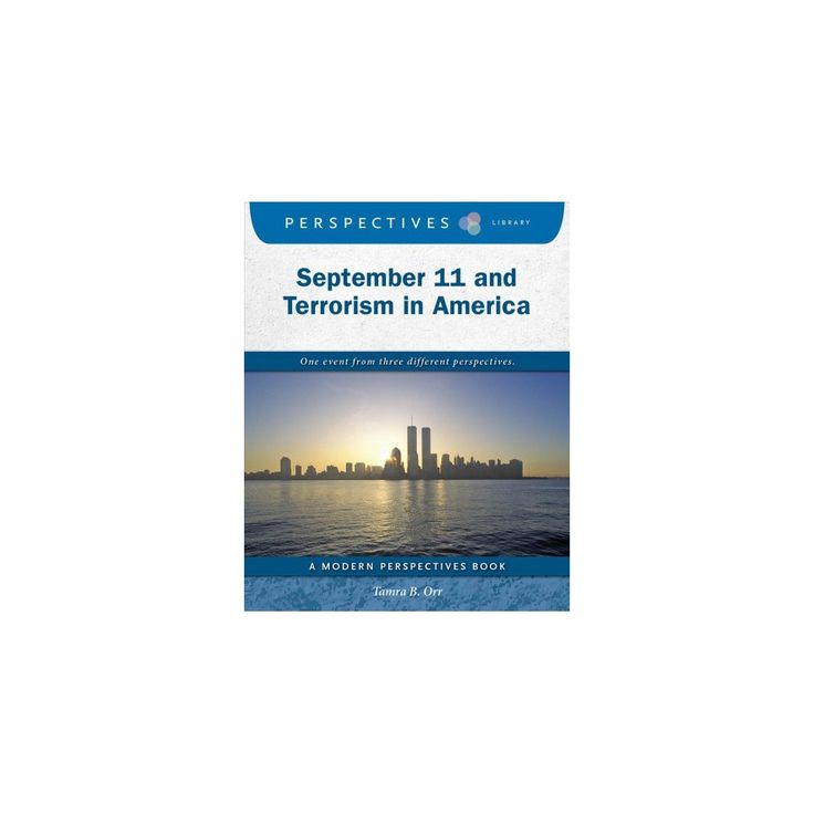 September 11 and Terrorism in America (Paperback) (Tamra B. Orr)