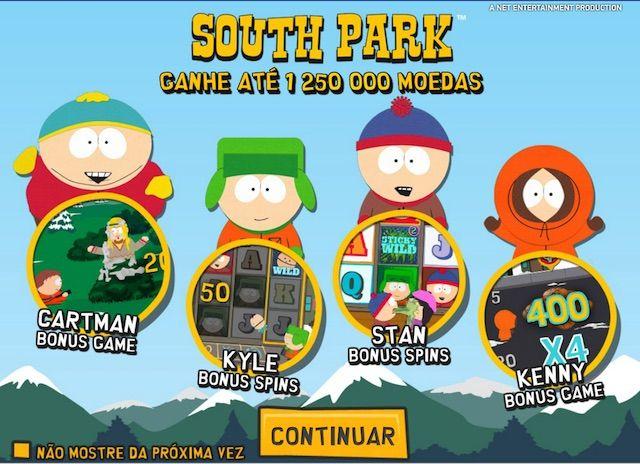 South Park™ é um caça-níqueis de vídeo de 5 cilindros, 3 filas e 25 linhas apresentando substituições Wild, Sticky Wilds, 4 Bonus Games e 3 mini recursos.