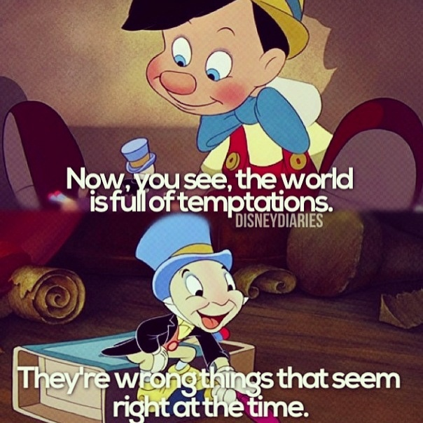 Pinocchio Disney, Disney Quotes