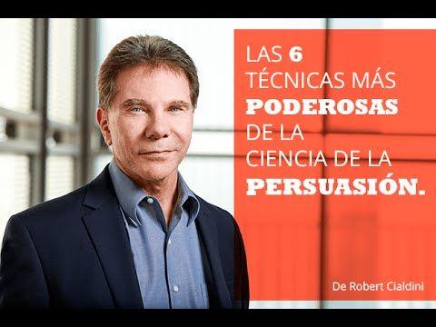 Robert Cialdini- LA PERSUASIÓN (6 PRINCIPIOS FUNDAMENTALES) #persuasion #marketing #ventas #publicidad #exito