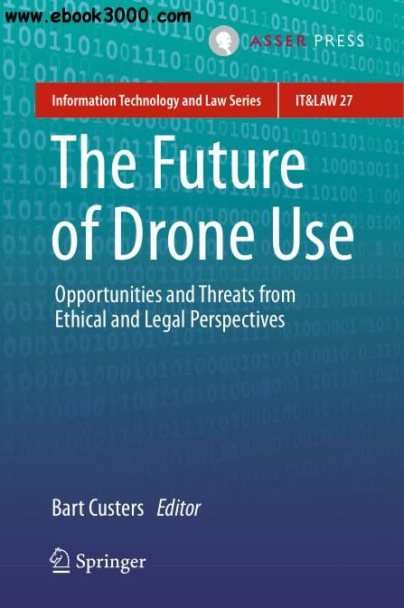 16 best how it works magazine images on pinterest it works the future of drone use opportunities and threats from ethical and legal perspectives information technology and law series free ebook fandeluxe Choice Image