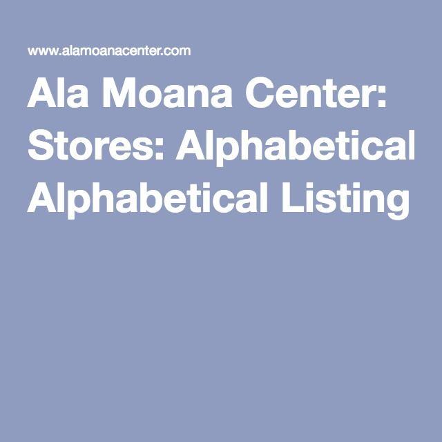 Ala Moana Center: Stores: Alphabetical Listing