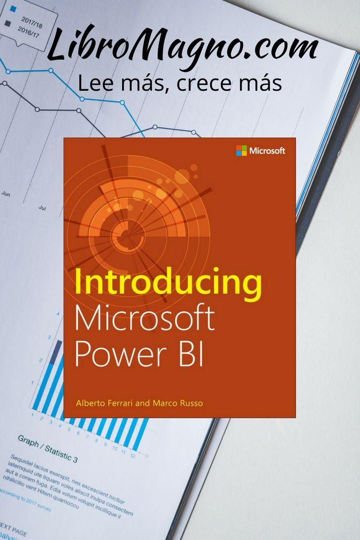 "#RecomiendoLeer ""Introducing Microsoft Power BI"" Microsoft Press http://www.libromagno.com/2017/11/resena-introducing-microsoft-power-bi.html #librogratis"