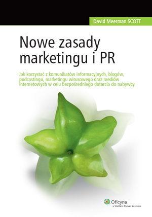 Nowe zasady marketingu i PR-Scott David Meerman