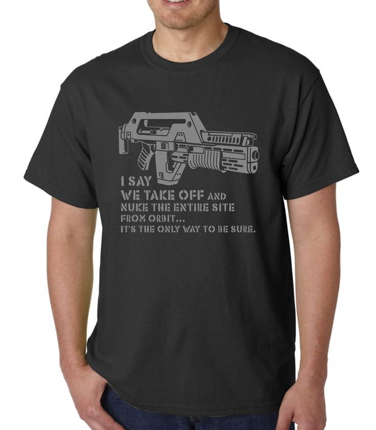 Nuke From Orbit (Aliens) &raquo Silly Boy T-shirts