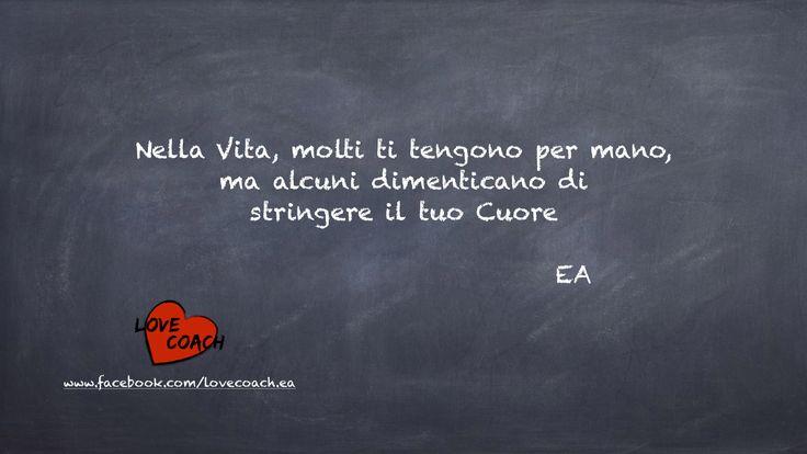 Seguici su www.facebook.com/lovecoach.ea  #amore #emozioni