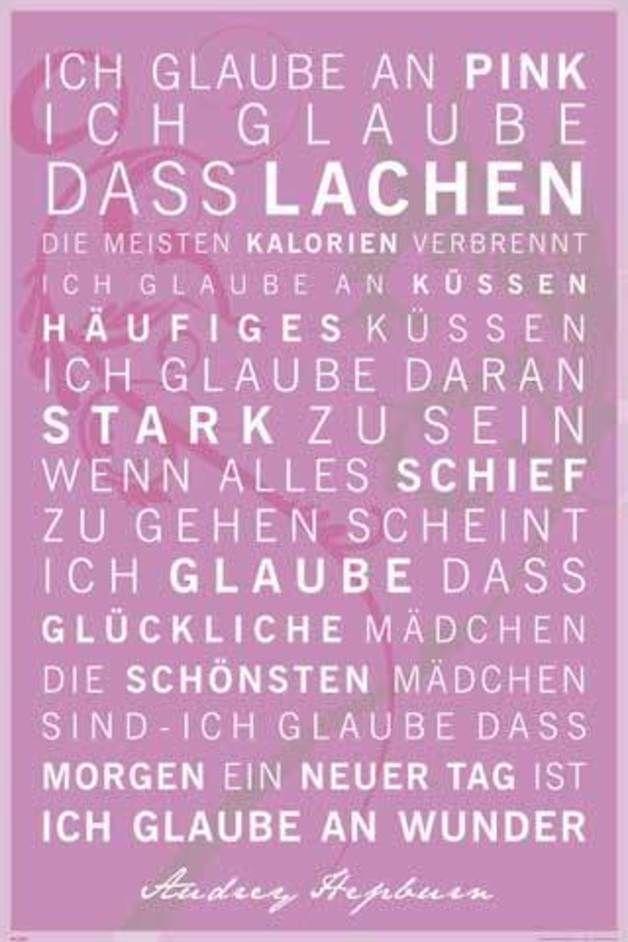 Print on Demand Digitaldruck Motiv Motivational Ich glaube an Pink Poster Ich glaube an Pink Ich glaube, dass lachen die beste Art ist Kalorien zu verbrennen Ich glaube ans Küssen häufiges küssen....