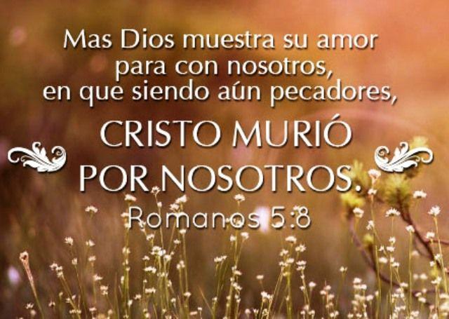 """#DeboAceptarQue """"...siendo aún pecadores, Cristo murió por nosotros"""", Romanos 5:8."""