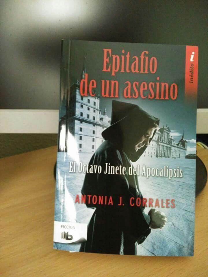 Recién recibido, «Epitafio de un asesino» de Antonia J Corrales. Gracias por la gentileza Ediciones B