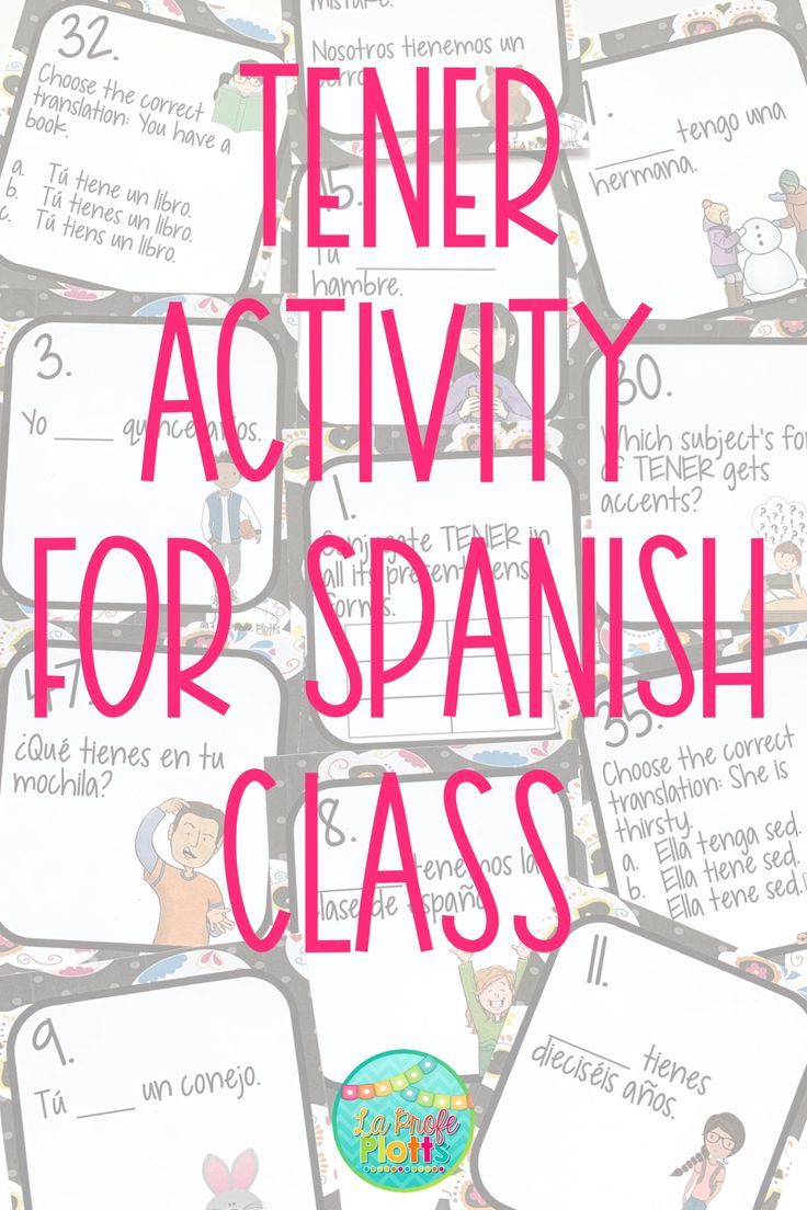 Easy To Use Engaging Task Cards For The Verb Tener Ideas For Using Them In Class Student Spanish Classroom Activities Spanish Grammar Activities Task Cards [ 1104 x 736 Pixel ]