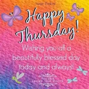 Happy Thursday Wishing You A Beautifully Blessed Day Pictures, Photos ...