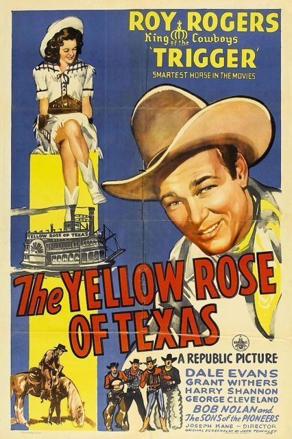 The Yellow Rose of Texas Roy Rogers movie 1944 with Dale Evans
