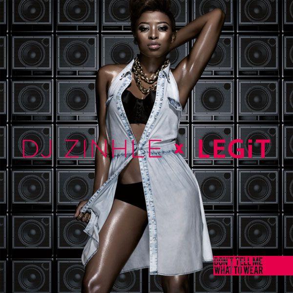 DJ Zinhle x LEGiT is sizzling. #Summer