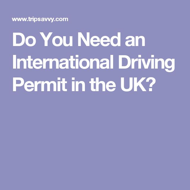 Do You Need an International Driving Permit in the UK?