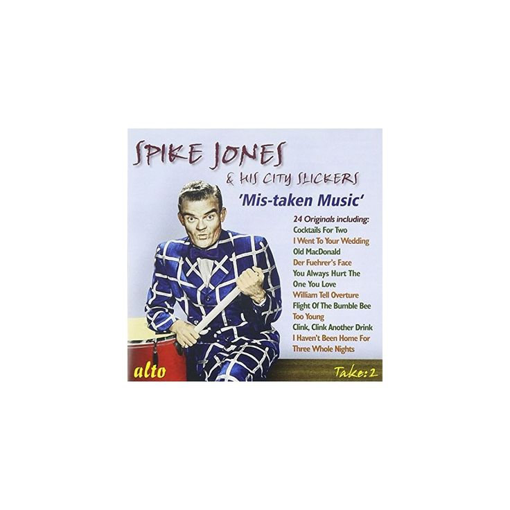 Spike & His City Slickers Jones - Mis-Taken Music (CD)