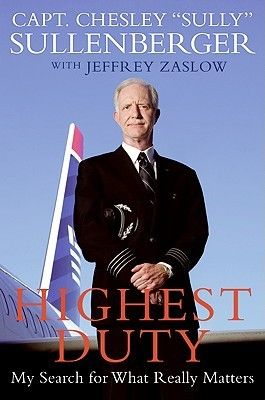 Highest Duty by Captain Chesley Sullenberger about his heroic safe landing of a plane in the Hudson. The movie is based on those events and this memoir. Sully is in theaters September 2016.