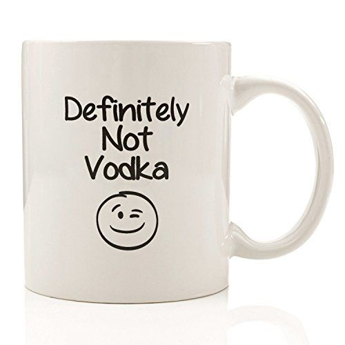 Definitely Not Vodka Funny Coffee Mug - Unique Christmas Present Idea for Men & Women Him or Her - Best Office Cup & Birthday Gag Gift for Coworkers Mom Dad Kids Son Daughter Husband or Wife