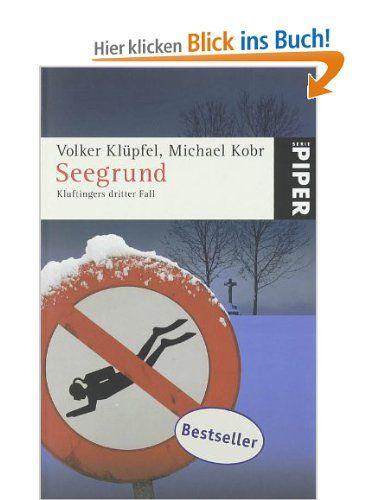 Seegrund: Kluftingers dritter Fall: Amazon.de: Volker Klüpfel, Michael Kobr: Bücher