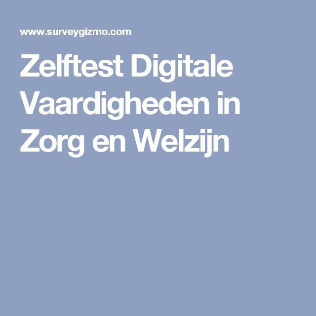 Zelftest Digitale Vaardigheden in Zorg en Welzijn