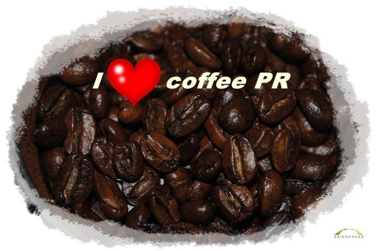 Good coffee like good PR