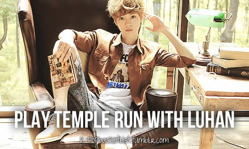 I REALLY LOVE TEMPLE RUN!!!!!! And also Luhan of course^^