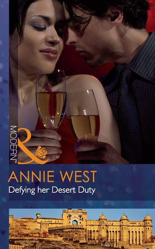 Defying her Desert Duty (Mills & Boon Modern) eBook: Annie West: Amazon.co.uk: Kindle Store