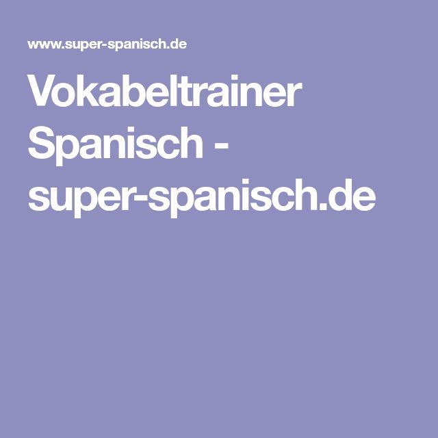 Vokabeltrainer Spanisch - super-spanisch.de