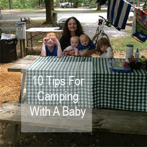 10 Tips for Camping with a Baby