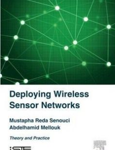 Deploying Wireless Sensor Networks free download by Mustapha Reda Senouci Abdelhamid Mellouk ISBN: 9781785480997 with BooksBob. Fast and free eBooks download.  The post Deploying Wireless Sensor Networks Free Download appeared first on Booksbob.com.