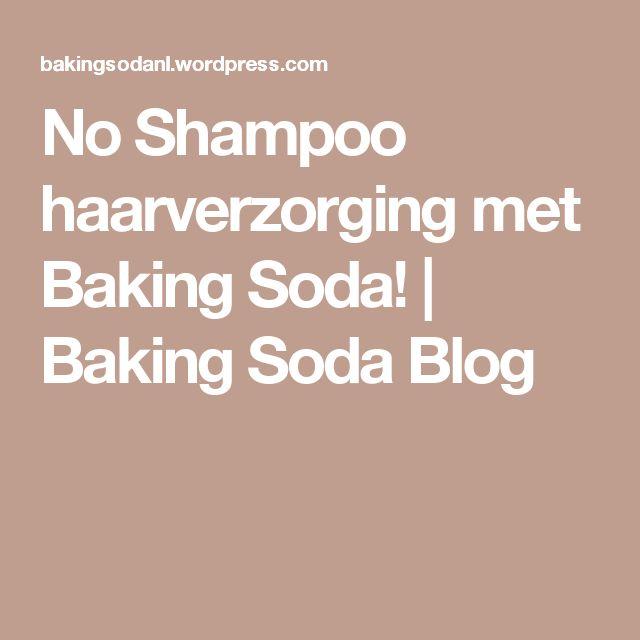 No Shampoo haarverzorging met Baking Soda!   Baking Soda Blog