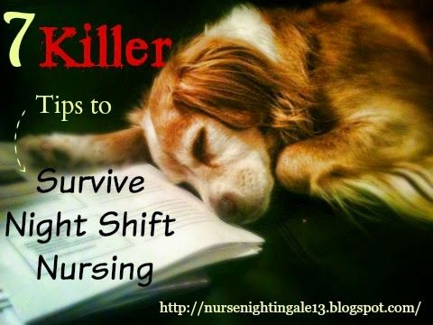 7 Killer Tips to Survive Night Shift Nursing. Nurse Nightingale gives her top 7 tips she uses to survive her night shifts during nursing school. Keep this pin handy for when the time comes! http://nursenightingale13.blogspot.com/