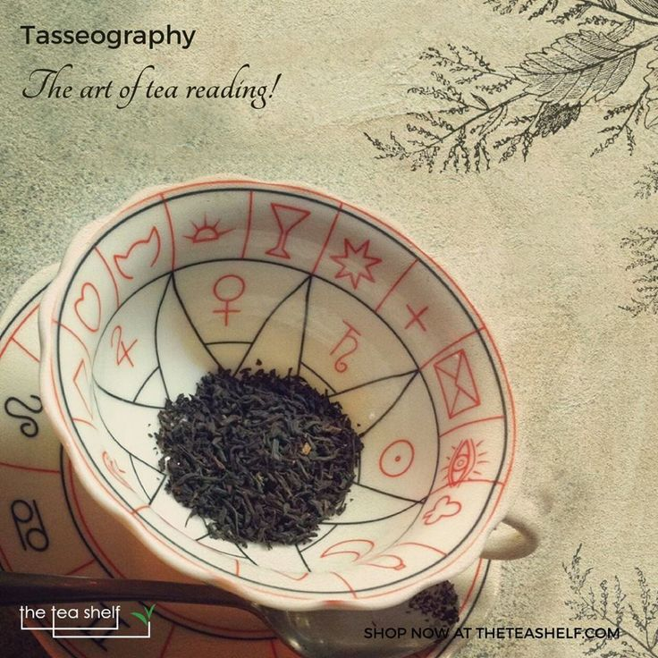 Wondering what this New Year holds for you? Try your hands on Tasseography, an old art of reading Tea Leaves!